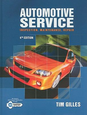 Automotive Service: Inspection, Maintenance, Repair