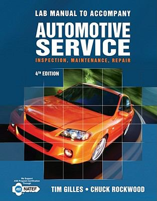 Lab Manual for Gilles' Automotive Service, 4th