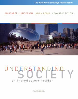 Understanding Society: An Introductory Reader (Wadsworth Sociology Reader)