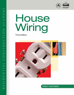 Residential Construction Academy: House Wiring