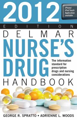 Delmar Nurse's Drug Handbook 2012 Edition