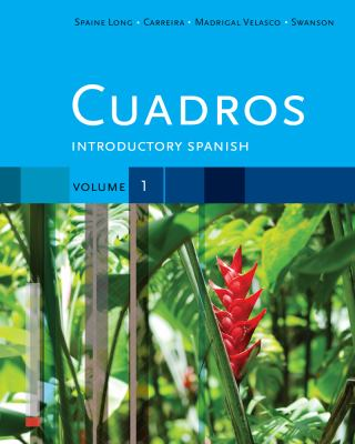Cuadros Student Text, Volume 1 of 4: Introductory Spanish (Explore Our New Spanish 1st Editions)