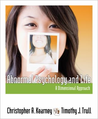 Abnormal Psychology and Life: A Dimensional Approach (PSY 254 Behavior Problems and Personality)