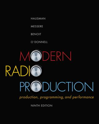 Modern Radio Production: Production Programming & Performance (Wadsworth Series in Broadcast and Production)