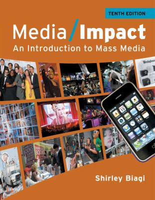 Media Impact: An Introduction to Mass Media (Wadsworth Series in Mass Communication and Journalism: General Mass Communication)