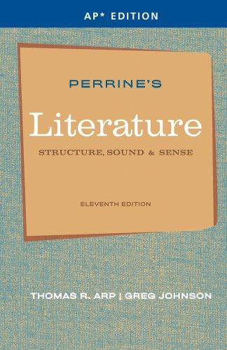 Perrine's Literature: Structure, Sound & Sense (AP Edition)