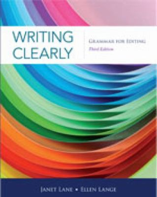 Writing Clearly: Grammar for Editing, 3rd Edition