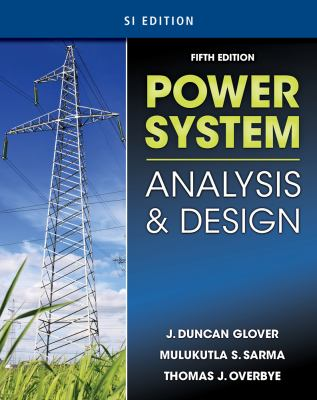Power System Analysis & Design, SI Version