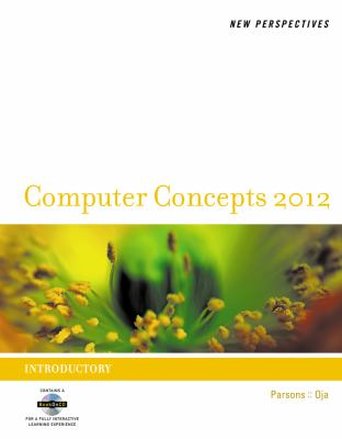 New Perspectives on Computer Concepts 2012 : Introductory