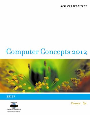 New Perspectives on Computer Concepts 2012 : Brief