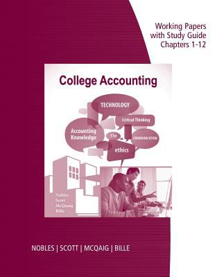 Working Papers with Study Guide, Chapters 1-12: College Accounting