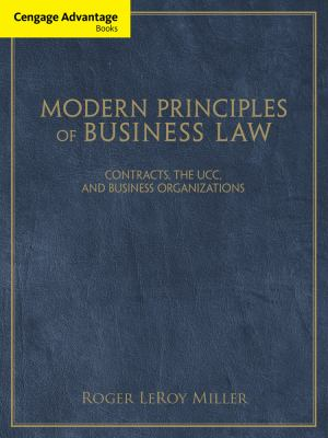Modern Principles of Business Law Cengage Advantage Books