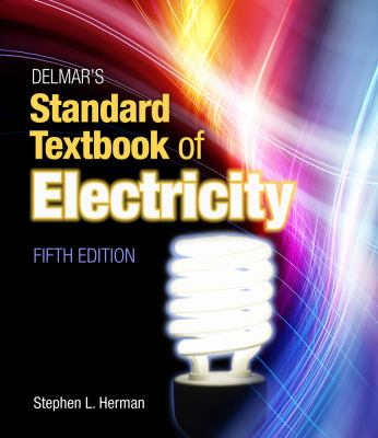 Delmar's Standard Textbook of Electricity