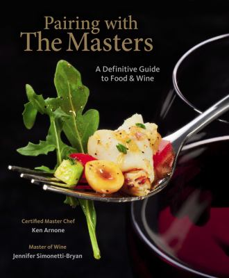 Food and Wine Pairing with the Masters