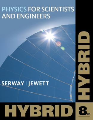 Physics for Scientists and Engineers, Hybrid (with WebAssign)