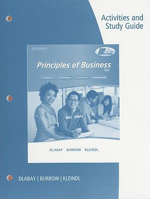 Activities and Study Guide for Dlabay/Burrow/Kleindl's Principles of Business, 8th