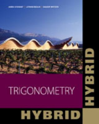 Trigonometry, Hybrid (with Enhanced WebAssign with eBook LOE Printed Access Card for One-Term Math and Science)