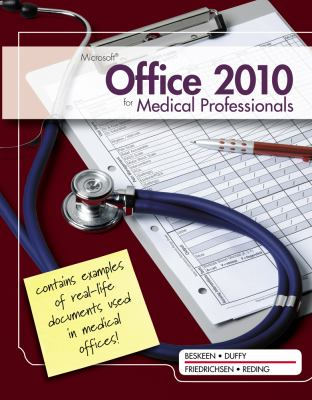 Microsoft Office 2010 for Medical Professionals Illustrated (Illustrated Series: Medical Professionals)