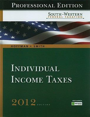 South-Western Federal Taxation 2012: Individual Income Taxes (with H&R Block @ Home Tax Preparation Software CD-ROM)