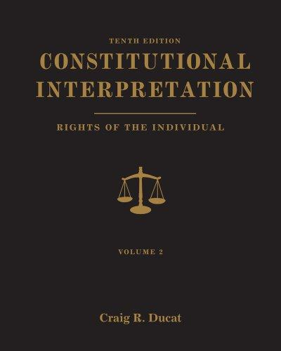 Constitutional Interpretation: Rights of the Individual, Volume 2