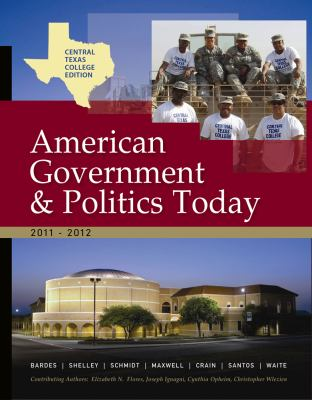 Central Texas College American Government, 2011-2012 Edition