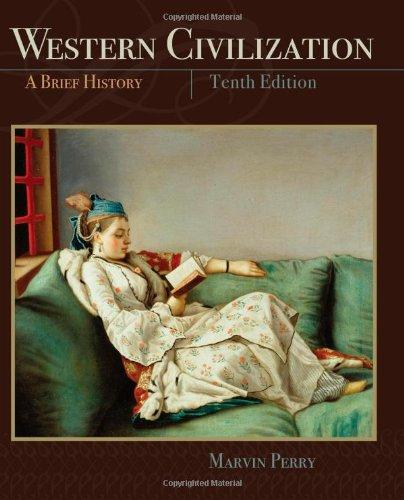 Western Civilization, A Brief History