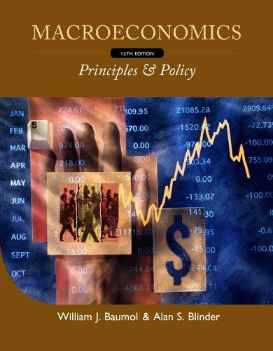 Study Guide for Baumol/Blinder's Macroeconomics: Principles and Policy, 12th