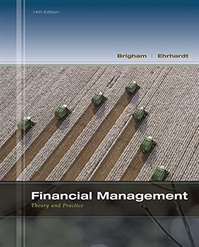 Financial Management: Theory & Practice (with Thomson ONE - Business School Edition 1-Year Printed Access Card) (MindTap Course List)