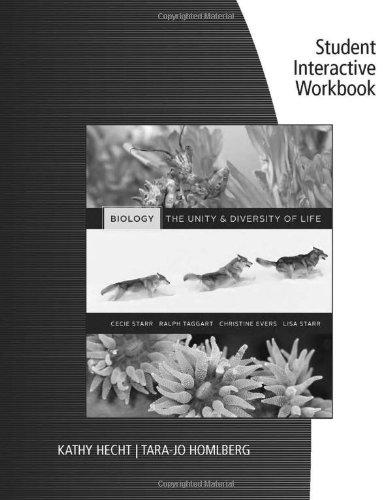 Student Interactive Workbook for Starr/Taggart/Evers/Starr's Biology: The Unity and Diversity of Life, 13th