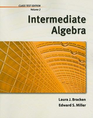 Intermediate Algebra, Volume 2, Chapters 6-8