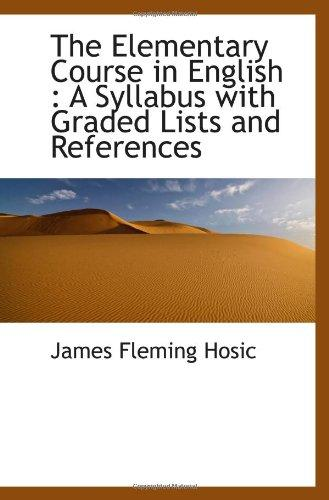 The Elementary Course in English : A Syllabus with Graded Lists and References