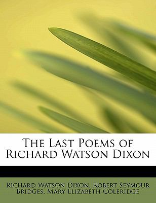 The Last Poems of Richard Watson Dixon