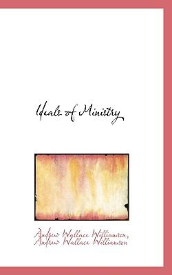 Ideals of Ministry