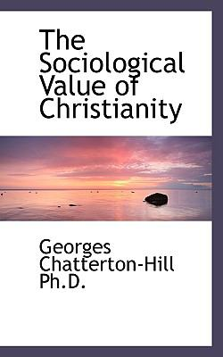 The Sociological Value of Christianity
