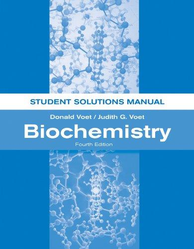 Biochemistry, Student Solutions Manual