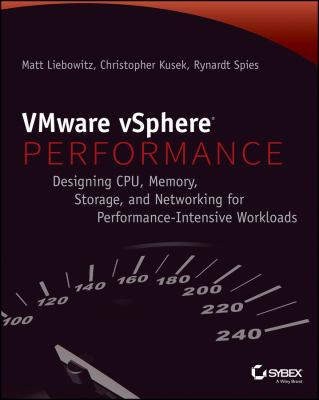 VMware vSphere X Performance: Solving CPU, Memory, Storage, and Networking Issues