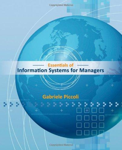 Essentials of Information Systems for Managers: Text Only