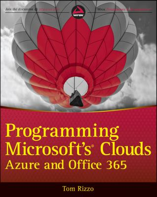 Programming Microsoft's Clouds: Azure and Office 365