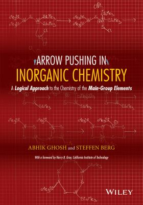 Arrow-Pushing in Inorganic Chemistry : A Logical Approach to the Chemistry of the Main Group Elements