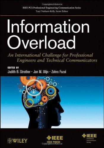 Information Overload: An International Challenge for Professional Engineers and Technical Communicators