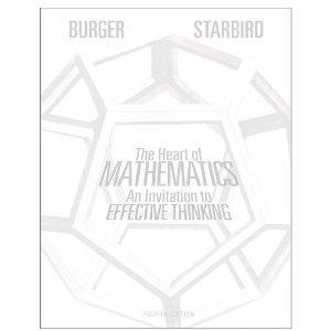 The Heart of Mathematics:(An Invitation to Effective Thinking) Fourth Edition, Instructor's Edition (The Heart of Mathematics:(An Invitation to Effective Thinking) Fourth Edition, Instructor's Edition)