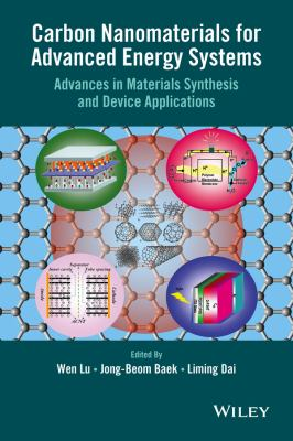 Carbon Nanomaterials for Advanced Energy Systems : Advances in Materials Synthesis and Device Applications