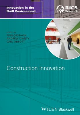 Perspectives on Construction Innovation