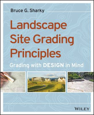 Grading Visually : Site Grading Principles for Designers