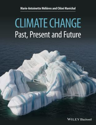 Climate Change : Past, Present, and Future