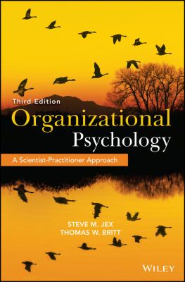 Organizational Psychology : A Scientist-Practitioner Approach