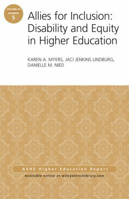 Allies for Inclusion : Disability and Equity in Higher Education, Aehe 39:5