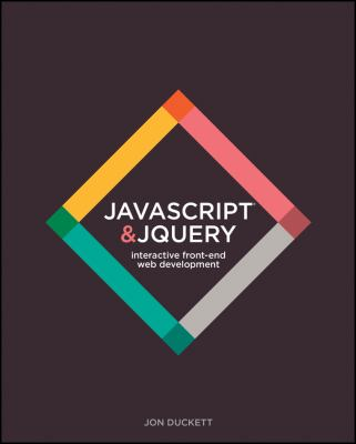 JavaScript and Jquery : Interactive Front-End Web Development Hardcover