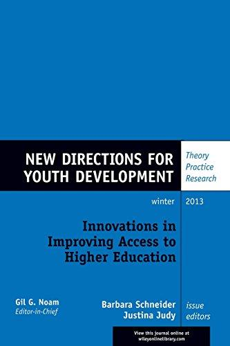 Innovations in Improving Access to Higher Education: New Directions for Youth Development, Number 140