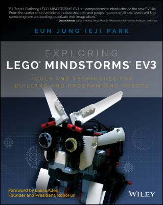 Exploring LEGO Mindstorms : Tools and Techniques for Building and Programming Robots